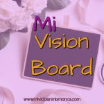 El Vision Board - Tu Tablero de Metas - Tu Mapa de Sueños