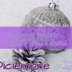 Diciembre - Tiempo de celebrar lo conseguido y proyectar nuevos sueños